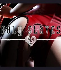 Holy Slaves: Limited Edition