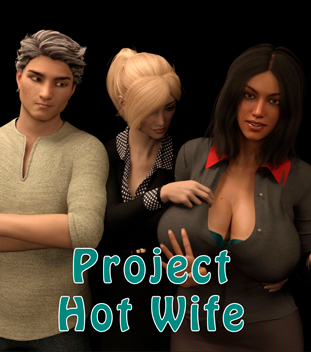 Project Hot Wife